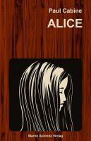 Buchcover Alice (c) Schmitz Verlag