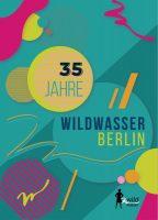 35 Jahre Wildwasser